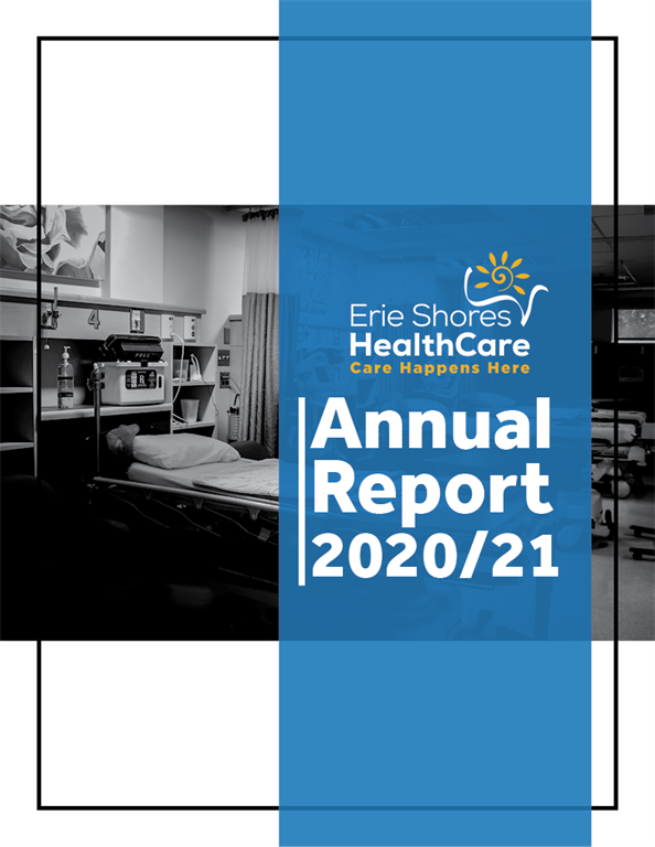 Erie Shores HealthCare's 2020-2021 Annual Report was presented  and the 2021-2022 Board confirmed at Annual General Meeting